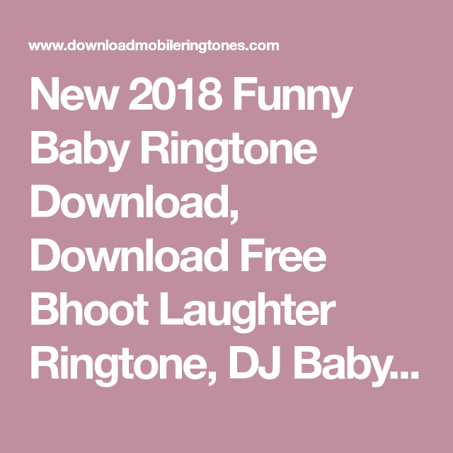 funny baby laughing remix ringtone download