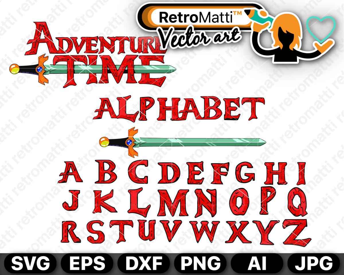 Adventure Time Alphabet Svg Adventure Time Funny Adventure Time Quotes Jake Adventure Time