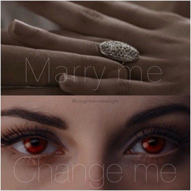 Marry me. Change me.