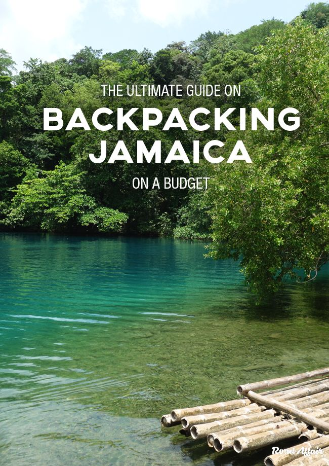 The Ultimate Guide to Backpacking Jamaica on a Budget ...