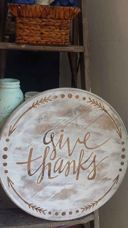 Give Thanks Round Sign By Romansroadart On Etsy Wood