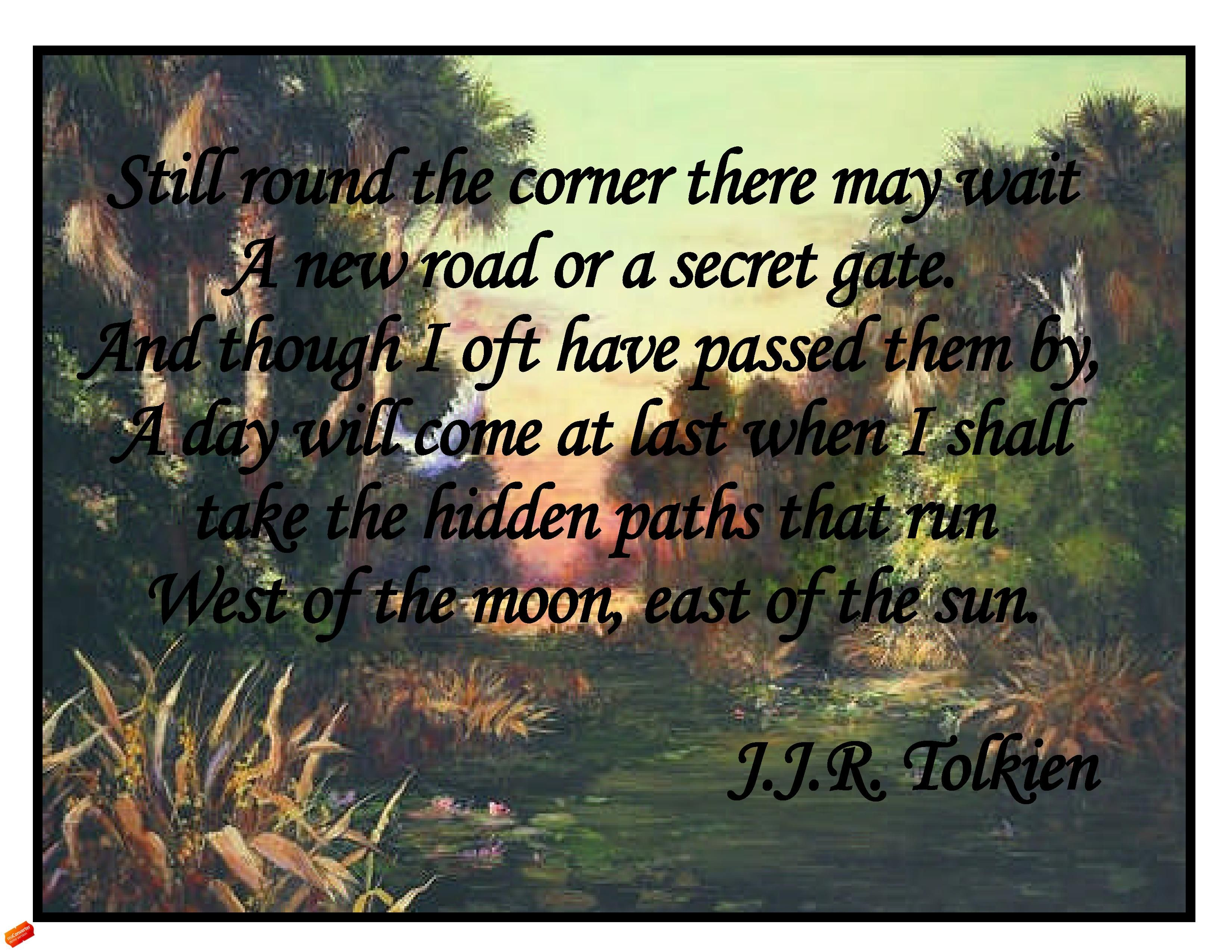 Tolkien has such magic with words...