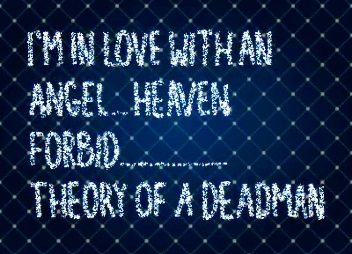 Angel Theory Of A Deadman Song Memes Theory Of A Deadman Lyrics