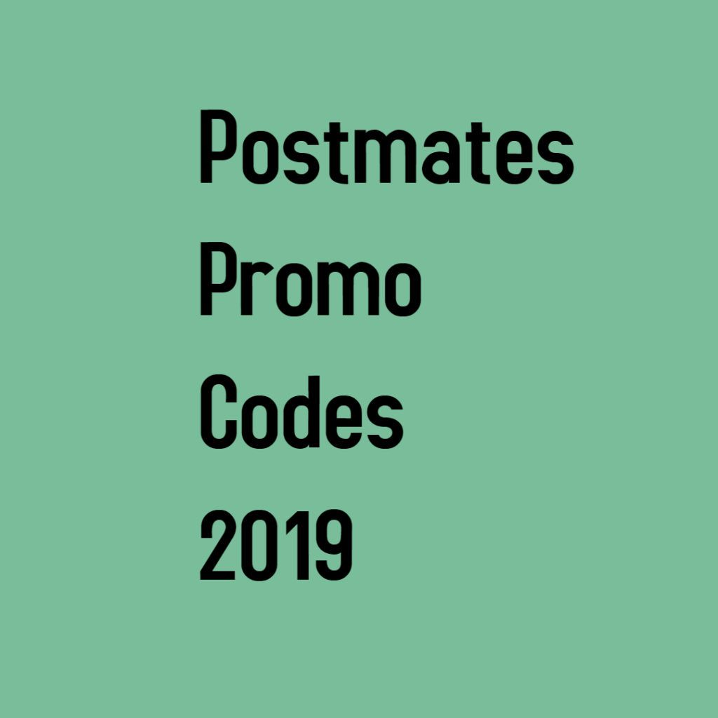 Postmates Promo Code For Existing Users Postmates Promo