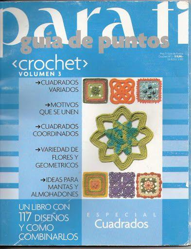 Para ti crochet especial cuadrados - claudia Rabello - Álbuns da web do Picasa... THIS IS A FREE BOOK with crochet motifs and diagrams!!