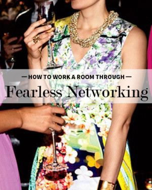 How to Work the Room Through Fearless Networking #LevoLeague #articles