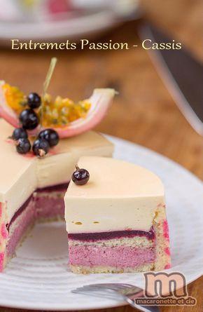 Entremets Passion - Cassis - Macaronette et cie Mousse au fruit de la passion recipe