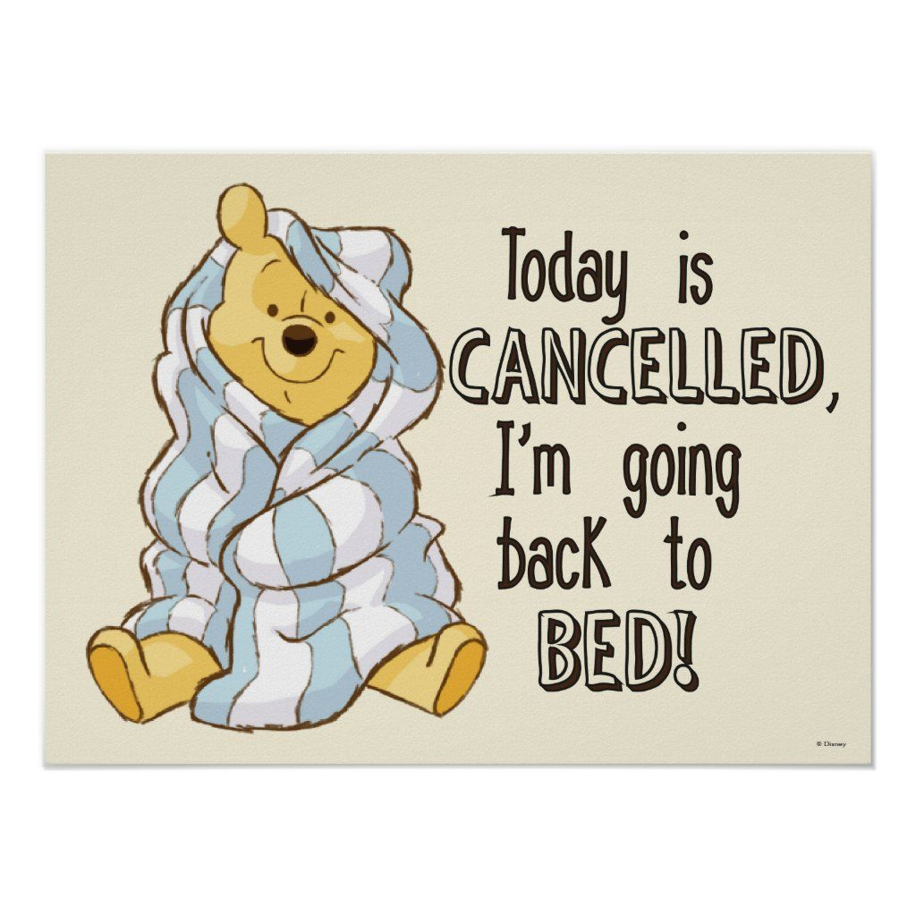 Pooh  Today is Cancelled Quote Poster  Zazzle.com in 5