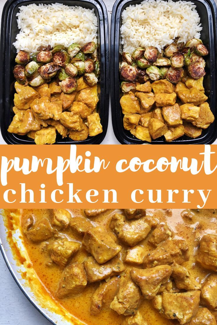 Pumpkin Coconut Chicken Curry — Mad About Food #fallrecipesdinner