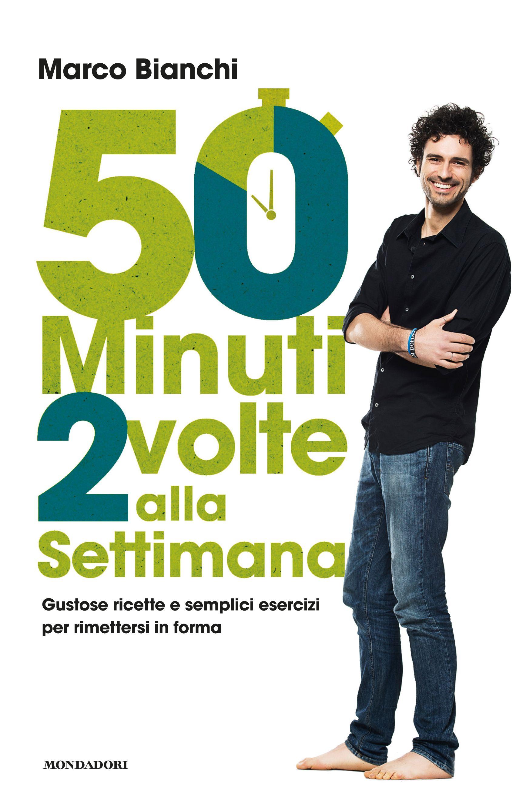 Marco Bianchi, 50 minuti 2 volte alla settimana