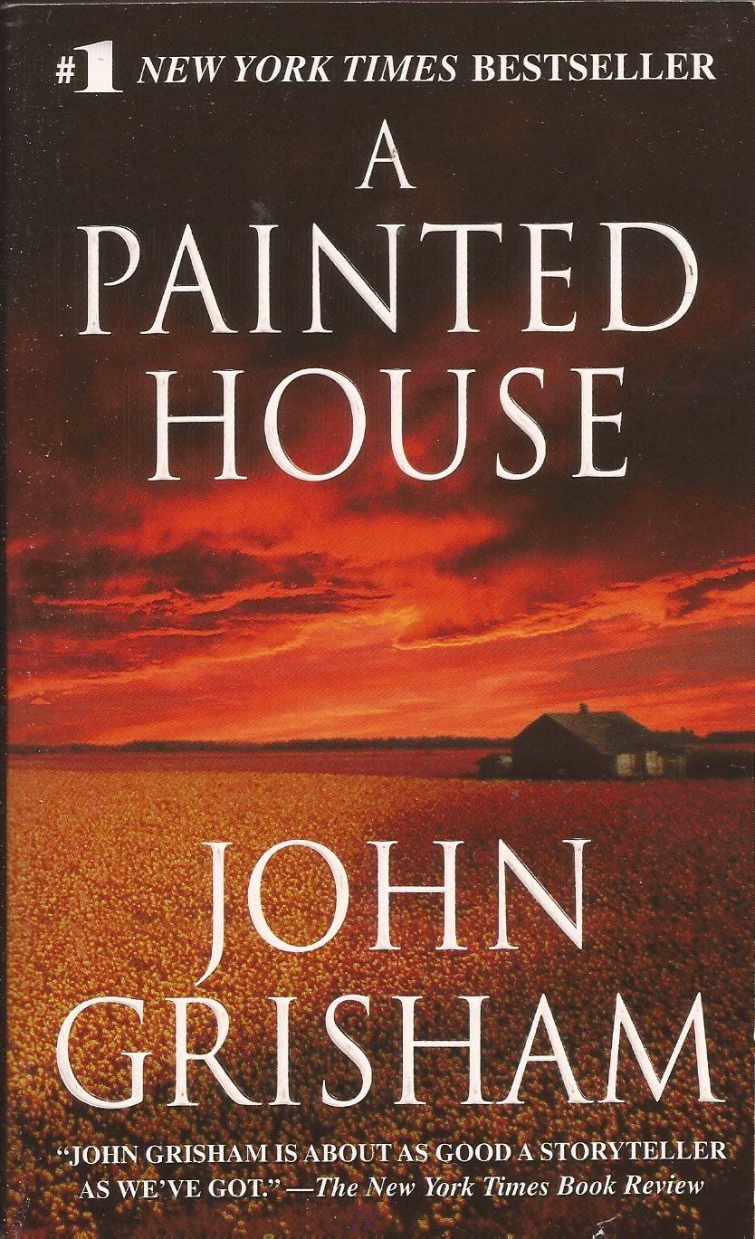 A Painted House by John Grisham | John grisham, John grisham books ...
