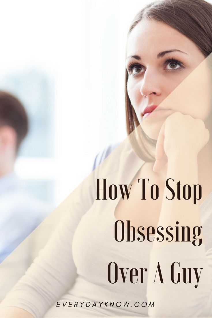 How To Stop Obsessing About A Guy