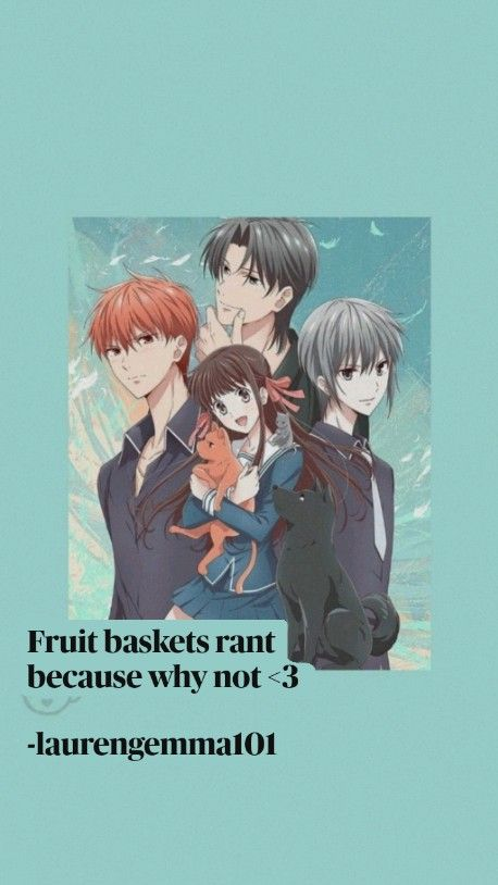 Fruit baskets rant because why not <3  -laurengemma101