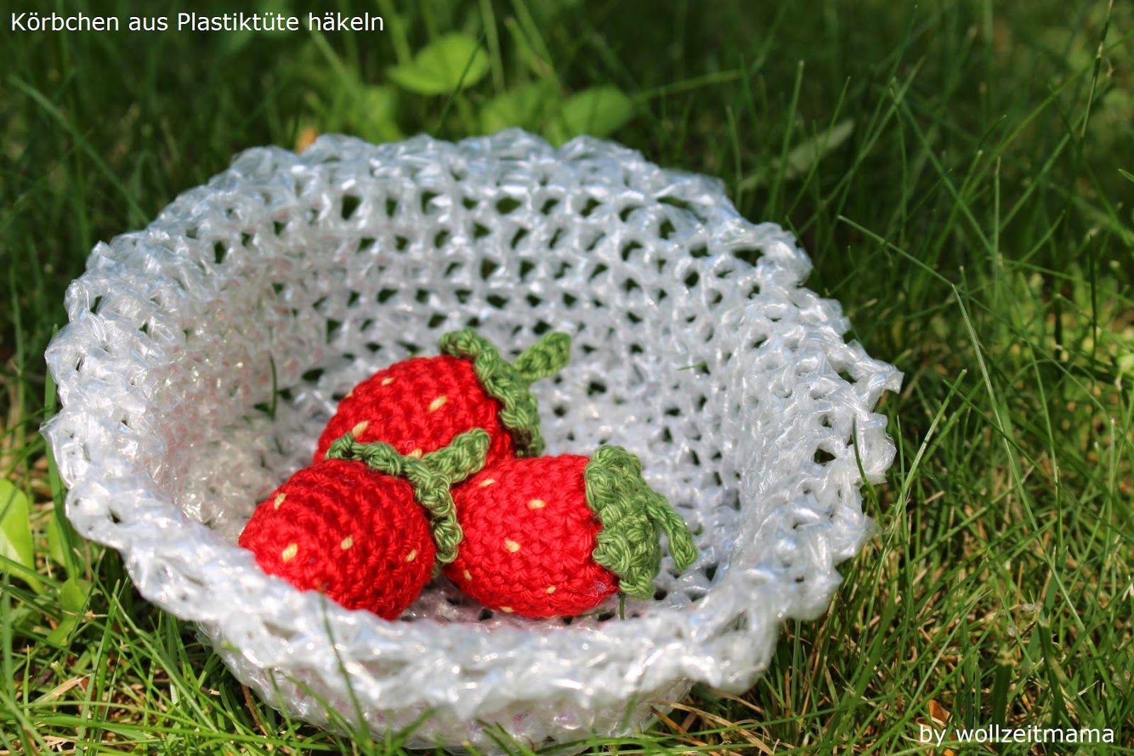 Körbchen Aus Plastiktüte Häkeln Anleitung Kostenlos Recycling