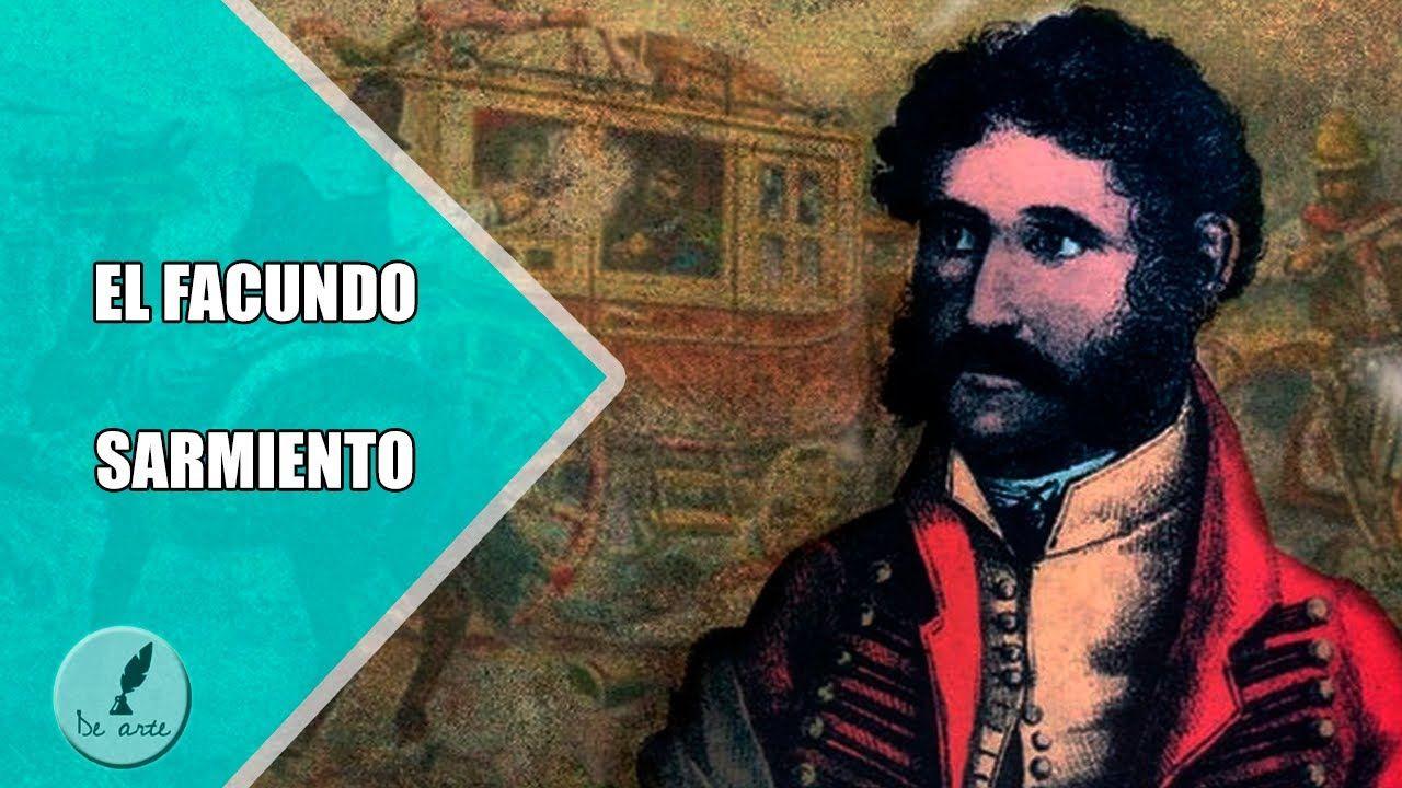 Facundo Resumen Completo Sarmiento Civilizacion O Barbarie Libro
