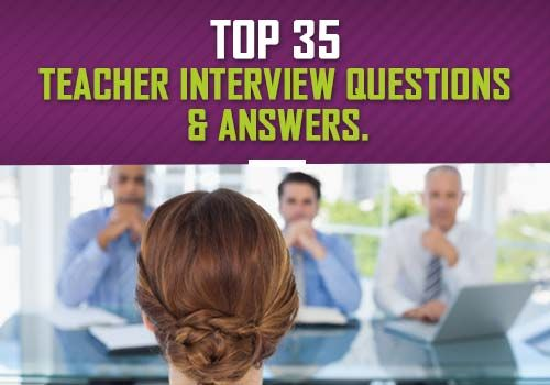 35 Teacher Interview Questions and Answers [Tips and ...