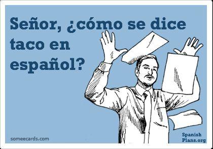 Spanish Teacher Memes Spanish Teacher Memes Teacher Memes Spanish Jokes