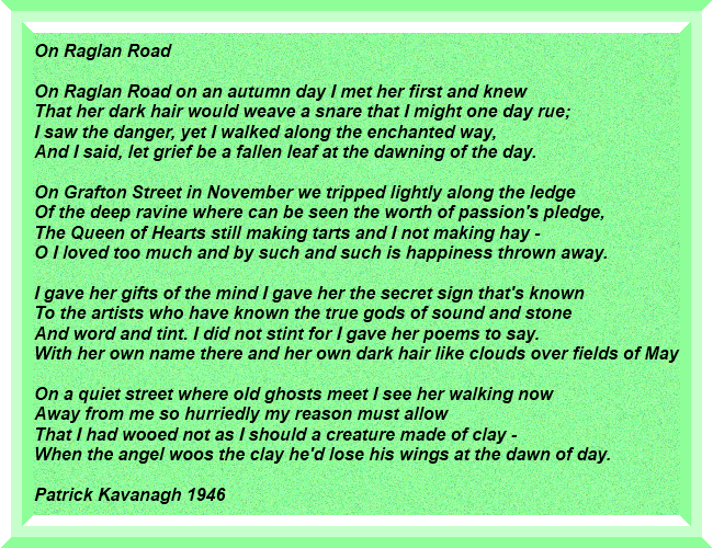 On Raglan Road This Beautiful Poem Now Very Close To My Heart Was
