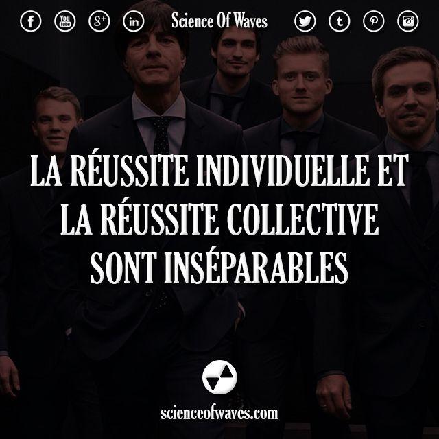 La Réussite Individuelle Et La Réussite Collective Sont