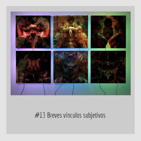 #13 Breves vínculos subjetivos