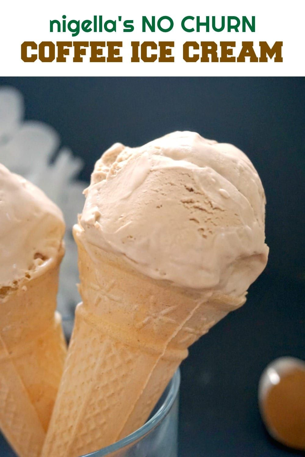 Nigella S Coffee Ice Cream A Delicious No Churn Ice Cream Made With Condensed Milk And Double Cream Coffee Ice Cream Coffee Ice Cream Recipe Ice Cream Recipes