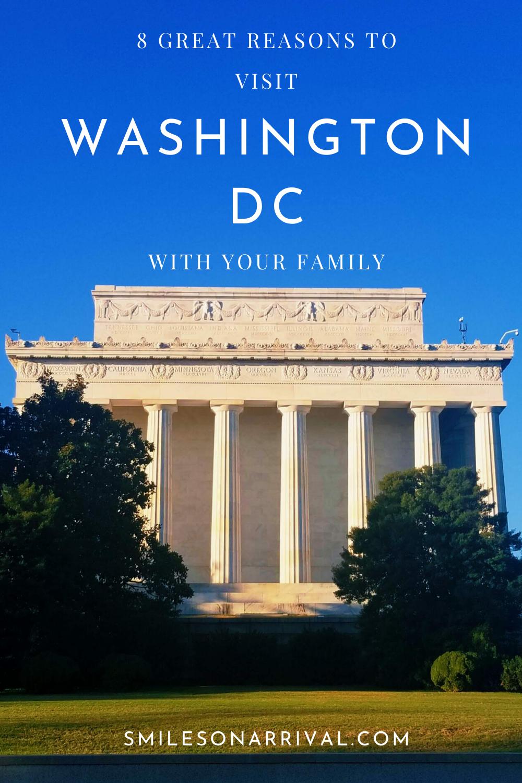 8 Reasons To Visit Washington Dc With Your Family Visiting Washington Dc Favorite Family Vacations Washington Dc