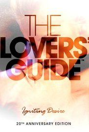Watch The Lovers Guide Online Free The Ground Breaking Guide Is Back With Another No