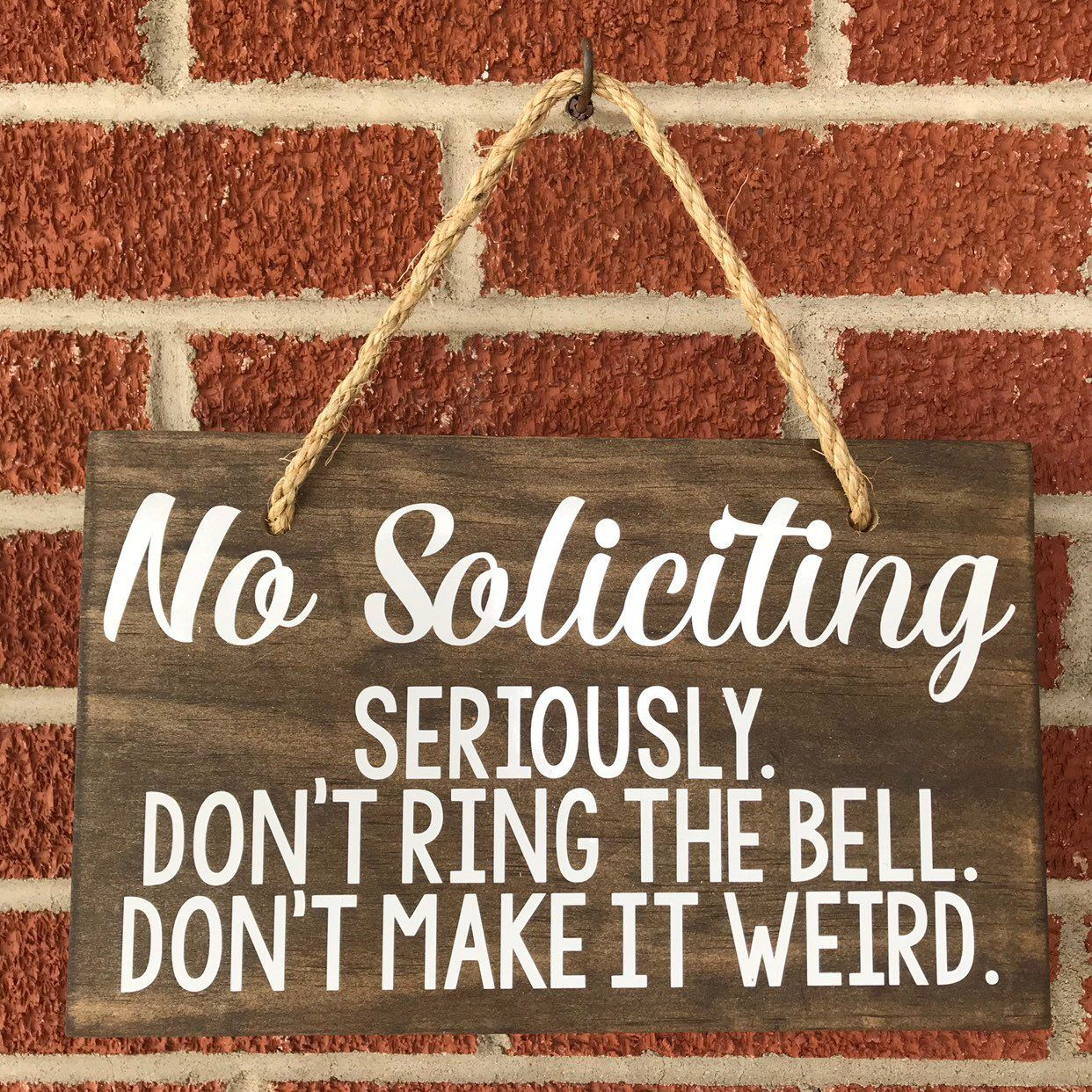 Funny No Soliciting Sign, Hanging Wooden Sign, Don't Ring The Bell, Front Door Sign