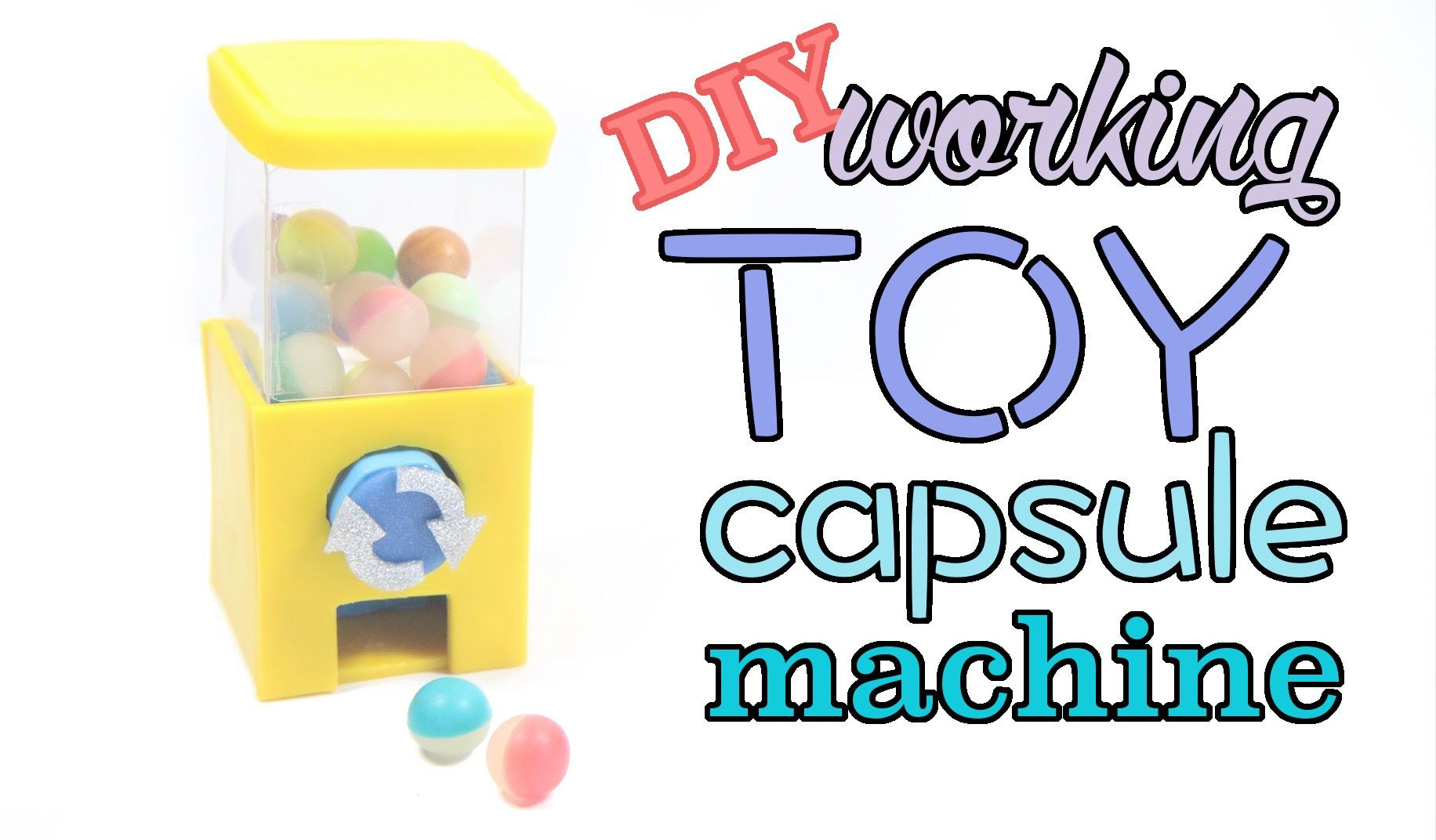 Toy Capsule Toys Diy Miniature Clay Toy Capsule Gashapon Machine Tutorial