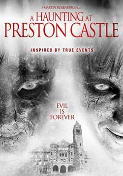 "Scotty looks at a B horror movie where a simple getaway turns into a nightmare in ""A Haunting at Preston Castle""!"