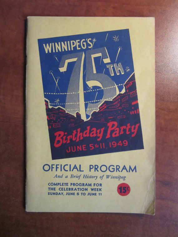 Winnipeg 75th Birthday Party Official Program by CuriousCatVintage