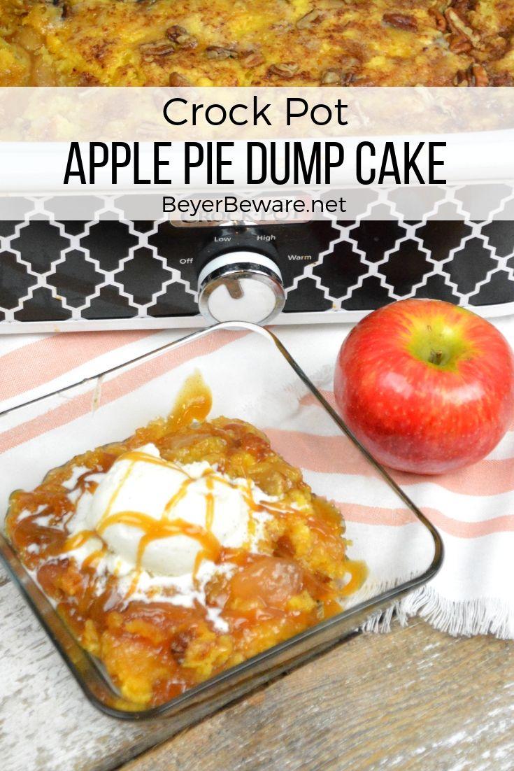 Crock Pot Apple Pie Dump Cake with Pecans - Beyer Beware