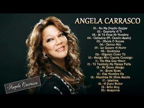 ángela Carrasco Sus Mejores Canciones Mix De Exitos