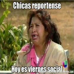 Hoy Es Viernes Solo Chicas Memes Funny Memes Y Humor