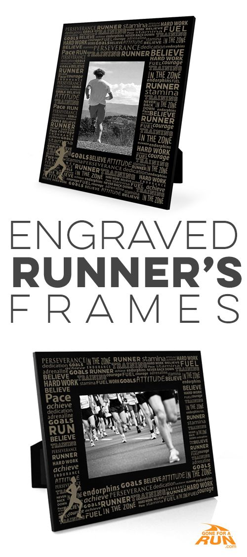 A picture is worth a thousand words... | Runner\'s Picture Frames ...