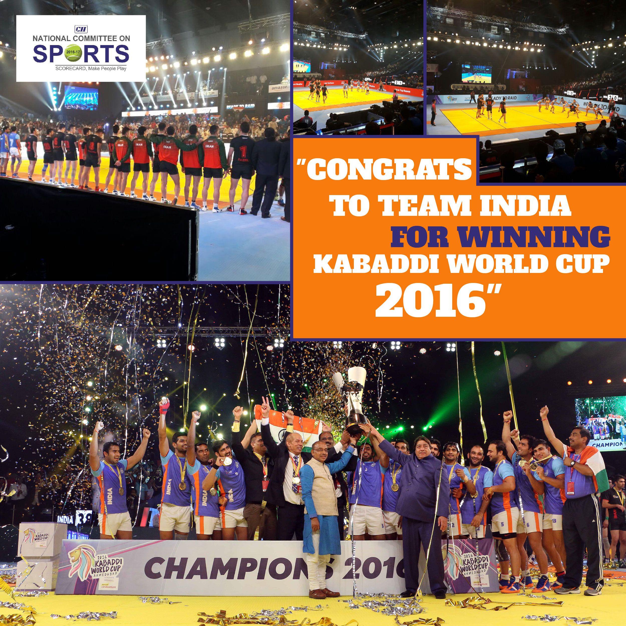 Congrats To Team India For Winning Kabaddiworldcup2016 Ciiscorecard Kabaddi World Cup Congrats World Cup