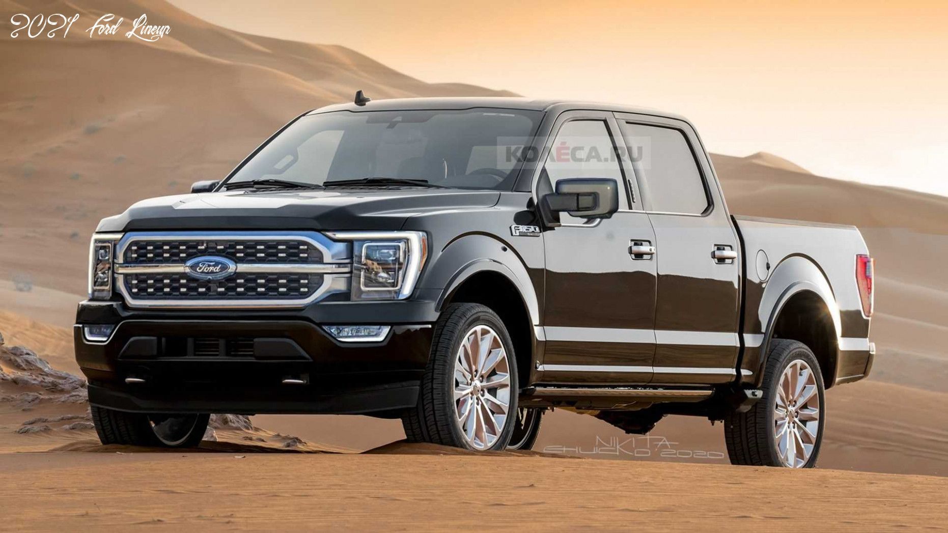 2021 Ford Lineup Release In 2020 Ford F150 Car Ford Ford