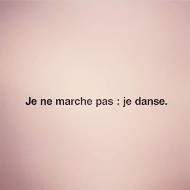 Simplement Francaises French Quotes Dance Quotes Meaningful Word Tattoos