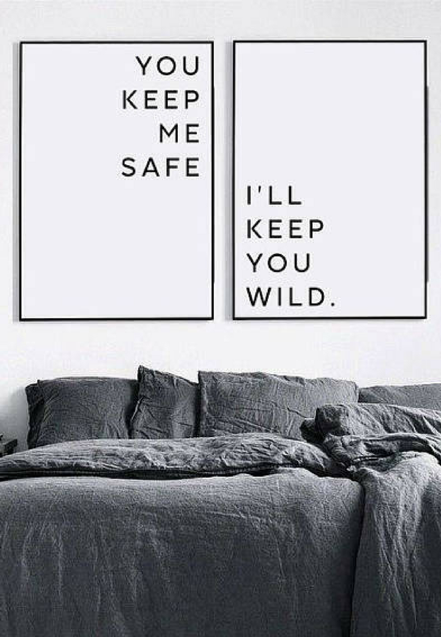 Minimal wall art print | You keep me safe, I'll keep you wild | minimalist home decor | black and white bedroom | couples bedroom poster | typography quote art | matching art for above the bed | #affiliate #minimalism #handmadehomedecor #minimalisthomedecor