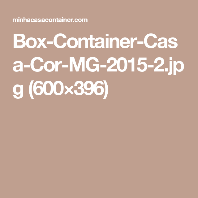 Box-Container-Casa-Cor-MG-2015-2.jpg (600×396)