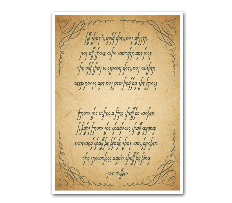 Riddle of Strider Print 5x7 Not All Who Wander Are