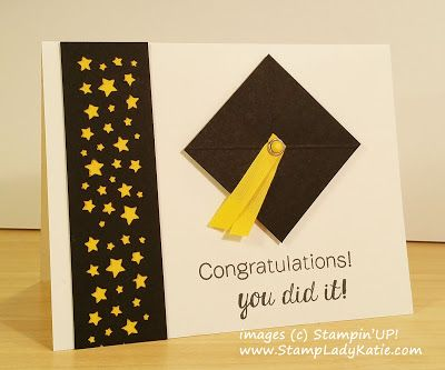 Graduation Cap By Katie J Cards And Paper Crafts At Splitcoaststampers Graduation Cards Handmade Stampin Up Graduation Cards Graduation Diy