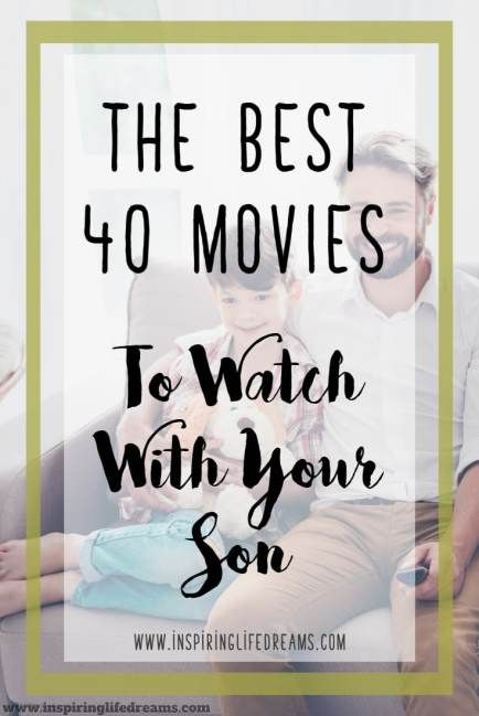 The 40 BEST Movies For Boys - Movies To Watch With Your Son