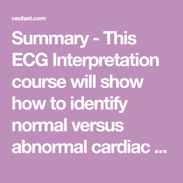 This ECG Interpretation Course Will Show How To