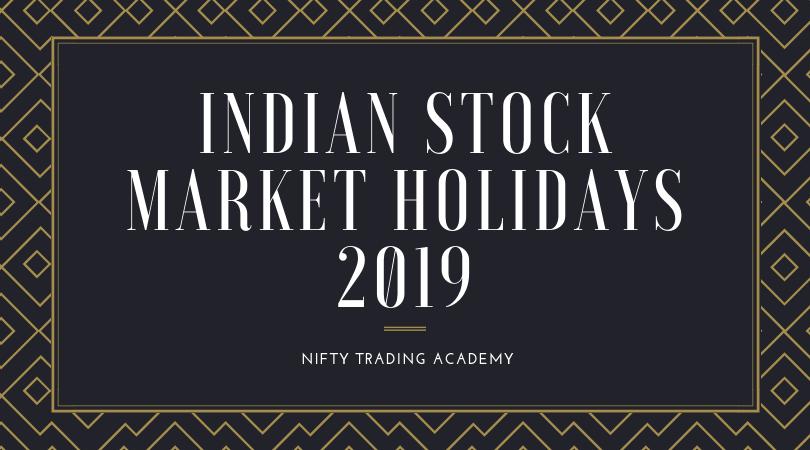 Stock Market Holidays 2019 Mcx Nse Bse Trading Holidays 2019