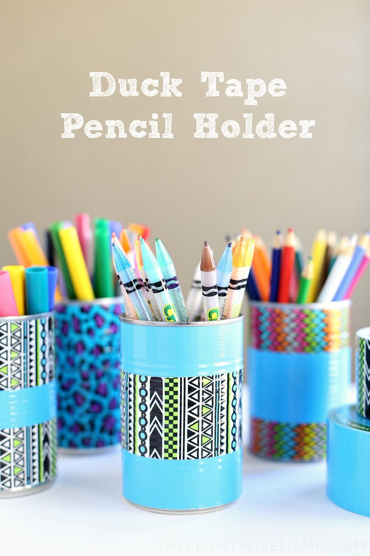 Duck Tape Pencil Holder A Fun And Simple Craft For Back To