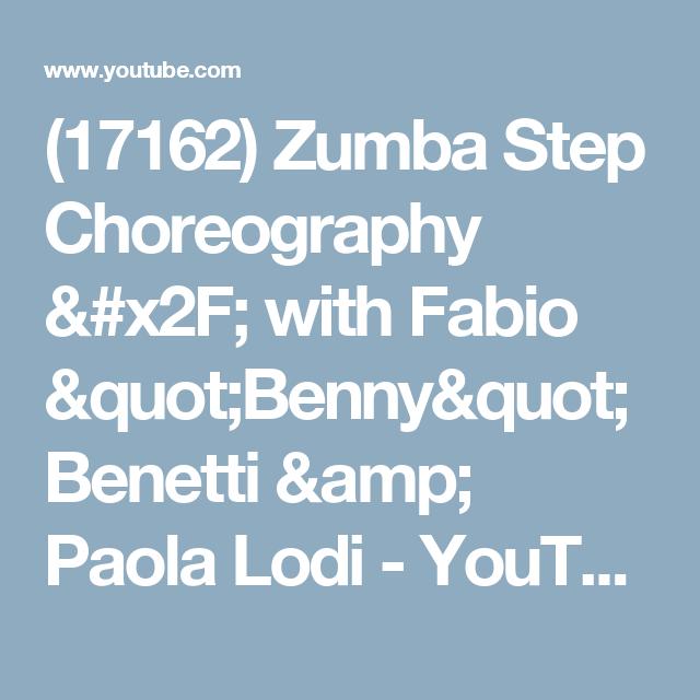 "(17162) Zumba Step Choreography / with Fabio ""Benny"" Benetti & Paola Lodi - YouTube"