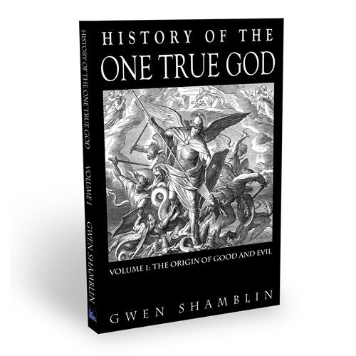 """History of The One True God - Volume 1: The Origin of Good and Evil - HARDCOPY BOOK  As stated in the book's preface, author Gwen Shamblin explains that """"the intent of this book was to chronicle history from the ongoing Spiritual War of the Heavens with Satan, to the earthly war of lies on Adam and Eve, to the establishment of Jerusalem. The book continues with a brief overview of church and religious history to the present religious state of America."""""""