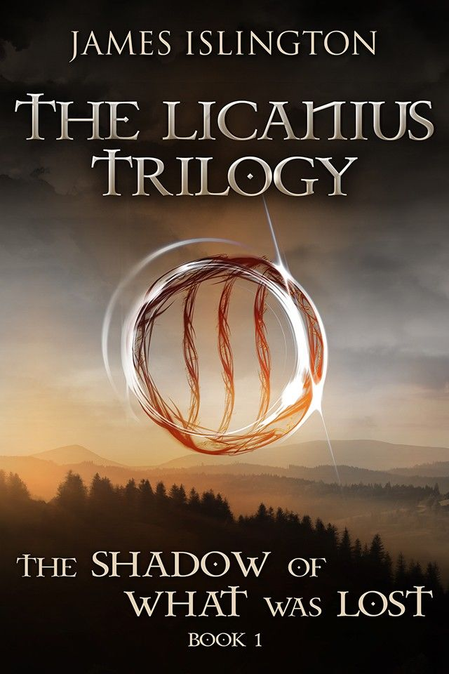 The Licanius Trilogy The Shadow Of What Was Lost By James Islington Good Books Trilogy Books