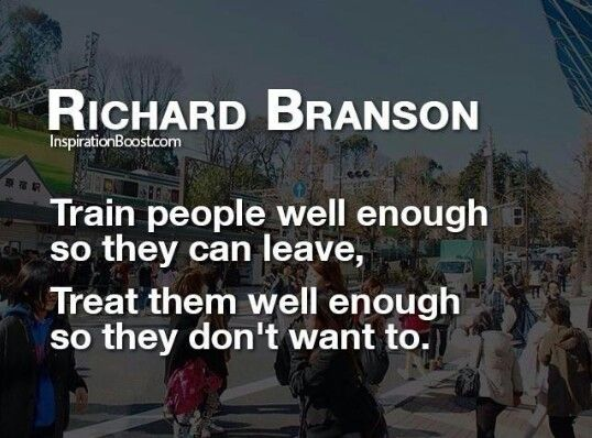 Richard Branson How to treat employees | Golden saying ...